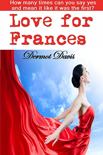 Love For Frances by Dermot Davis