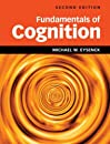Fundamentals of Cognition 2nd Edition