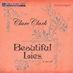 Beautiful Lies | Clare Clark