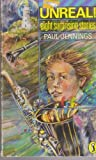 Unreal!: Eight Surprising Stories (Puffin Story Books) (0140319654) by Jennings, Paul