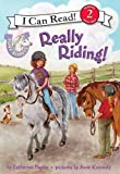 Pony Scouts: Really Riding! (I Can Read Book 2) (0061255386) by Hapka, Catherine