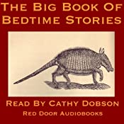 The Big Book of Bedtime Stories: Tales and Rhymes for Young and Old | [Edward Lear, Guy Wetmore Carryl, Rudyard Kipling, Robert Browning, Charles Dickens, Robert Louis Stevenson]
