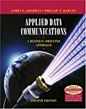 Applied data communications:a business-oriented approach