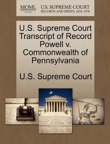 U.S. Supreme Court Transcript of Record Powell v. Commonwealth of Pennsylvania