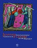 echange, troc Nicolas Dessaux - Jeanne de Constantinople Comtesse de Flandre et de Hainaut