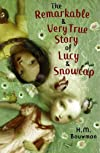 The Remarkable & Very True Story of Lucy & Snowcap