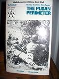 Pusan Perimeter (0812882008) by Hoyt, Edwin P.