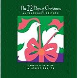 The 12 Days of Christmasby Robert Sabuda