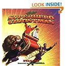 Superhero Christmas (Byron Preiss Book)