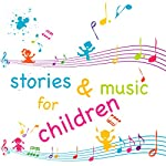 Stories and Music for Children | Beatrix Potter,Hans Christian Andersen,Joseph Jacobs