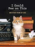 Book - I Could Pee on This: And Other Poems by Cats