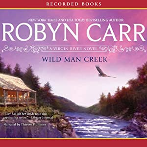Wild Man Creek: A Virgin River Novel book cover