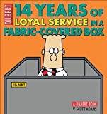 img - for 14 Years of Loyal Service in a Fabric-Covered Box (Dilbert Book Collections Graphi) by Adams, Scott (2009) Paperback book / textbook / text book
