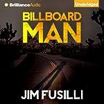 Billboard Man | Jim Fusilli