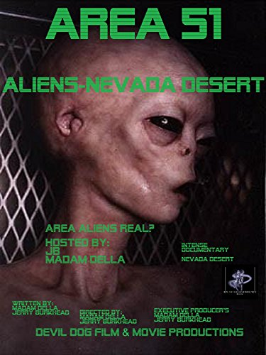 """Area 51-Aliens-Nevada Desert"""