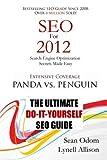 SEO For 2012: Seach Engine Optimization Made Easy (Volume 1)