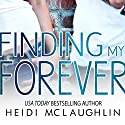 Finding My Forever: The Beaumont Series, Book 3 Audiobook by Heidi McLaughlin Narrated by Joshua Story, Adrian Cox