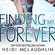 Finding My Forever: The Beaumont Series, Book 3 | [Heidi McLaughlin]