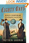 Eighty Days: Nellie Bly and Elizabeth...