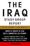 The Iraq Study Group Report: The Way Forward -- A New Approach (1599862395) by The Iraq Study Group