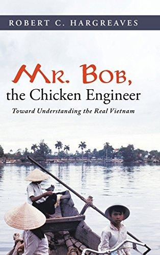 Mr. Bob, the Chicken Engineer: Toward Understanding the Real Vietnam