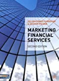 img - for Marketing Financial Services: Second Edition book / textbook / text book