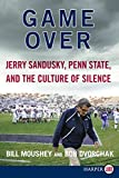Game Over LP: Jerry Sandusky, Penn State, and the Culture of Silence