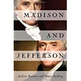 Madison and Jeffersonby Andrew Burstein