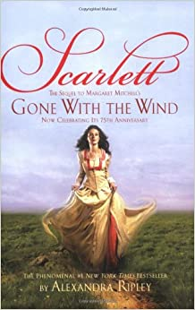 "Scarlett: The Sequel to Margaret Mitchell's ""Gone With the Wind"