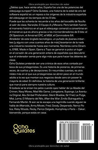 Ocho Quilates: Una historia de la Edad de Oro del software español (1983 - 1986)