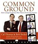 Common Ground Unabridged Cd: How to S...