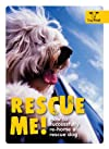 Rescue me! : how to successfully rehome your dog