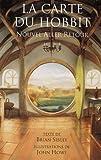 img - for La Carte du Hobbit : Nouvel aller-retour book / textbook / text book