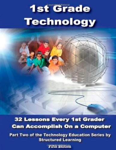First Grade Technology: 32-lesson Comprehensive Curriculum
