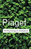 img - for The Psychology of Intelligence (Routledge Classics) book / textbook / text book