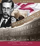 Down to Bowring's: A Memoir