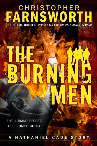 The Burning Men: A Nathaniel Cade Story (Red White And Blood compare prices)