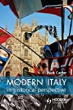 Modern Italy in Historical Perspective (0340759011) by Carter, Nick