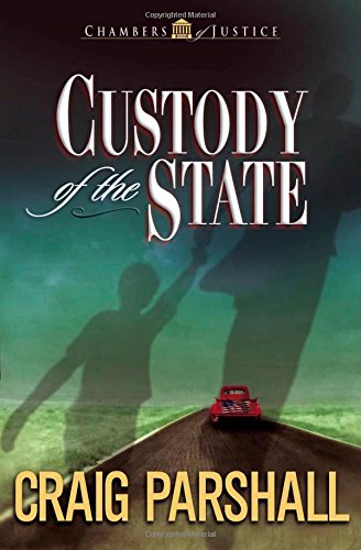 Custody of the State (Chambers of Justice Series #2)