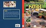 echange, troc Collectif - Les patios: Planification, construction, entretien