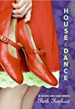 House of Dance (Laura Geringer Books)