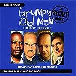 Grumpy Old Men: The Secret Diary | Stuart Prebble