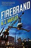 Firebrand: A Steeplejack novel