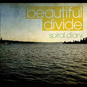 Spiral Diary - Beautiful Divide