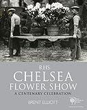 RHS Chelsea Flower Show: A Centenary Celebration