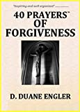 img - for 40 Prayers of Forgiveness (40 Prayers Series) book / textbook / text book