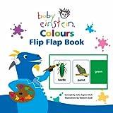 Baby Einstein Colours Flip Flap Book (Baby Einstein) (Baby Einstein) (Baby Einstein)