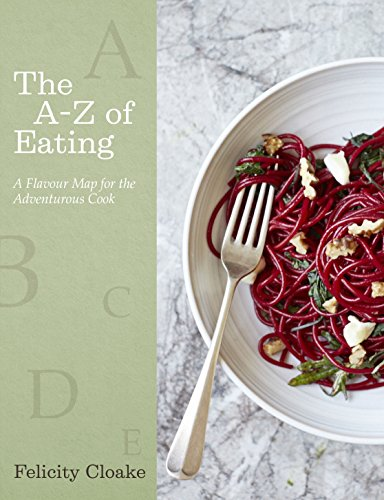 the-a-z-of-eating-a-flavour-map-for-the-adventurous-cook