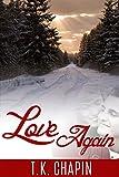 Love Again: Christian Romance Novella