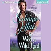 To Wed a Wild Lord: Hellions of Halstead Hall, Book 4 | Sabrina Jeffries
